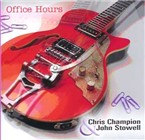 Chris Champion & John Stowell: Office Hours