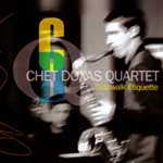 Chet Doxas Quartet: Sidewalk Etiquette