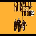 Charlie Hunter: Friends Seen and Unseen