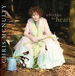 Chris McNulty: Whispers The Heart