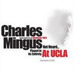Charles Mingus: At UCLA