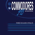 US Navy Commodores Jazz Ensemble: Three Shades of Blue