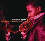 Christian Scott: Rewind That