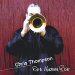 Chris Thompson: Red Morning Rise