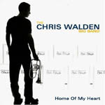 Chris Walden Big Band: Home of My Heart