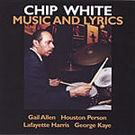 Music And Lyrics by Chip White