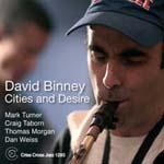 David Binney: Cities And Desire