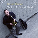 Album Call It A Good Deal by David Bixler