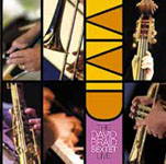 Vivid: The David Braid Sextet Live