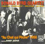 Donald Byrd Quartet featuring Bobby Jaspar: Au Chat Qui Peche 1958