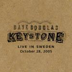 Dave Douglas: Keystone Live in Sweden