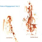 Dominic Duval and Joe McPhee: Rules of Engagement Vol.2
