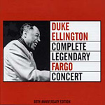 Complete Legendary Fargo Concert by Duke Ellington