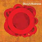 Dizzy Gillespie All-Star Big Band: Dizzy's Business