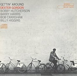 Dexter Gordon: Gettin' Around