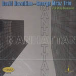 David Hazeltine-George Mraz Trio: Manhattan