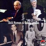 Dick Hyman and Randy Sandke: Now and Again