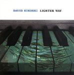 Album Lighter Way by David Kikoski