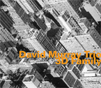 David Murray Trio: 3D Family