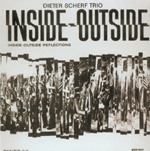Dieter Scherf Trio: Inside-Outside Reflections