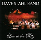 The Dave Stahl Band: Live at the Ritz