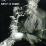 David S. Ware: Live In The Netherlands