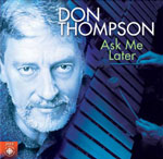 Album Ask Me Later by Don Thompson
