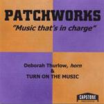 Deborah Thurlow: Patchworks