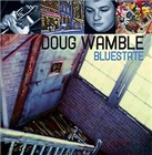 Doug Wamble: Bluestate