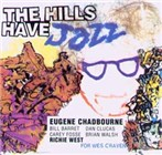Eugene Chadbourne: The Hills Have Jazz