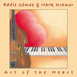 Album Art of the Heart by Eddie Gomez