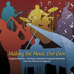 Album Making the Music Our Own by Eugene Marlow