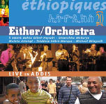 Either/Orchestra: Ethiopiques 20: Live in Addis