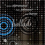 Enrico Pieranunzi / Marc Johnson / Joey Baron: Ballads