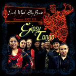 Earth Wheel Sky Band: Gypsy Tango