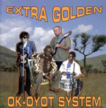 Extra Golden: Ok-Oyot System