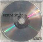 Ezzthetic: Ezzthetic EP