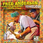 Timeless - Live At The Velvet Lounge by Fred Anderson
