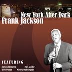 Frank Jackson: New York After Dark