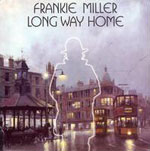 Frankie Miller: Long Way Home