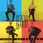 The Four Bags: Live at Barbes