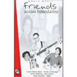 Album Friends Across Boundaries by Jonas Hellborg