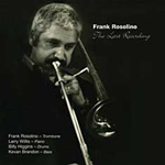 Frank Rosolino: The Last Recording
