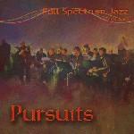 Full Spectrum Jazz Big Band: Pursuits