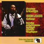 Greg Abate Quintet: Monsters In The Night