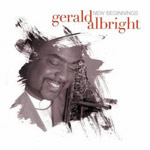 Gerald Albright: New Beginnings