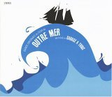 "Read ""Outre Mer"" reviewed by Michael McCaw"