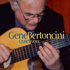 Gene Bertoncini: Quiet Now