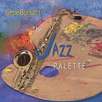 Gene Burkert: The Jazz Palette