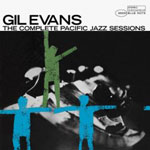 Gil Evans: The Complete Pacific Jazz Sessions